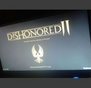 Could we see Dishonored 2 at E3?